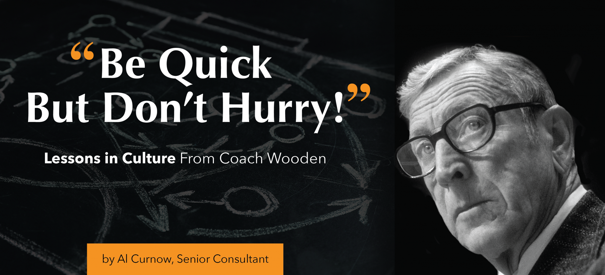 Lessons In Culture From Coach Wooden High Performing Culture